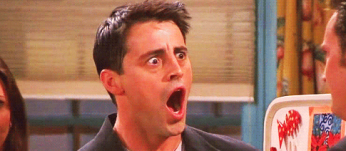 Joey is Shocked